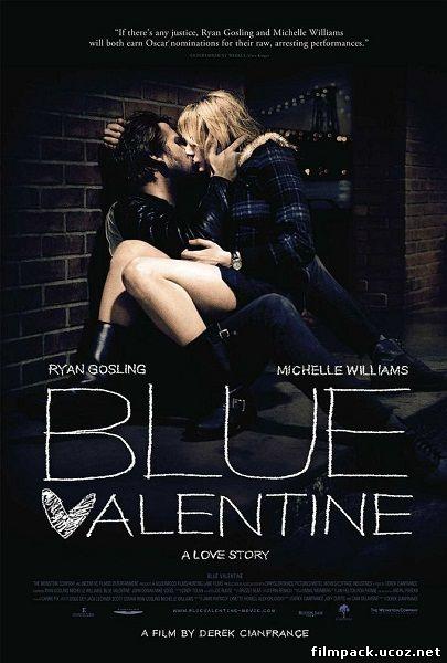 Голубой Валентин (2010) онлайн